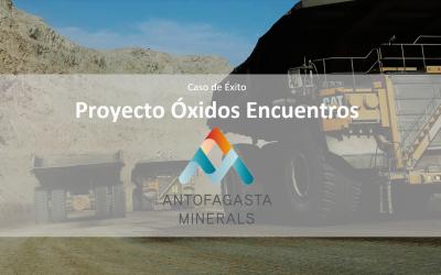 Antofagasta Minerals Control de Proyectos Estructural Proyecto Óxidos Encuentros