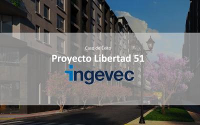 Constructora INGEVEC VDC Control obra gruesa  Proyecto Libertad 51 – 35.000m2